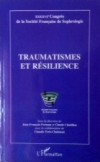 Traumatismes et résilience